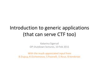 Introduction to generic applications (that can serve CTF too)