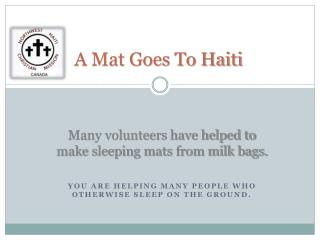 A Mat Goes To Haiti
