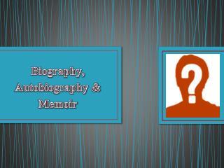 Biography, Autobiography & Memoir