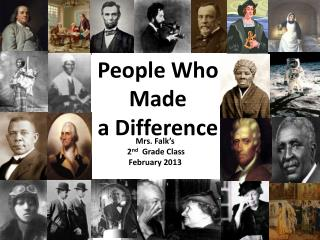 People Who  Made  a Difference