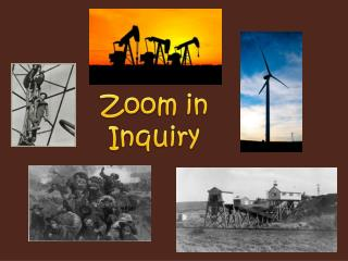 Zoom in  Inquiry