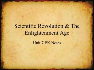 Scientific Revolution & The Enlightenment Age