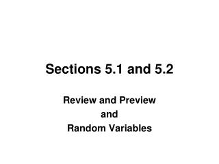 Sections 5.1 and 5.2