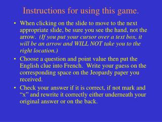 Instructions for using this  game.