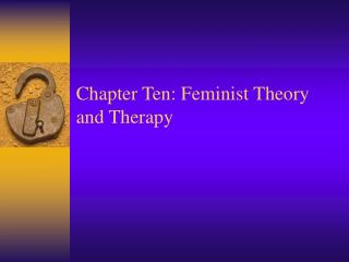 Chapter Ten: Feminist Theory and Therapy