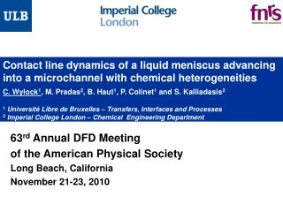 63 rd  Annual DFD Meeting of the American Physical Society Long Beach, California