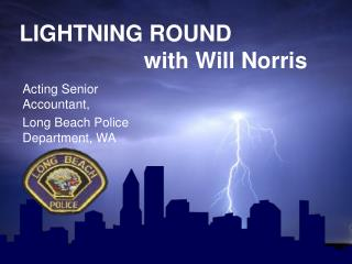 LIGHTNING ROUND                     with Will Norris