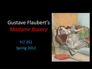 Gustave  Flaubert's  Madame Bovary