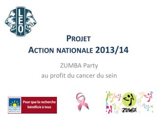 Projet  Action nationale 2013/14