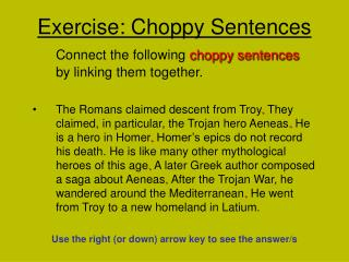 Exercise: Choppy Sentences