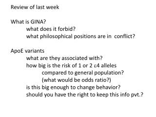 Review of last week What  is GINA? 	what does it forbid?
