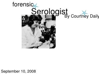 Serologist