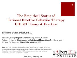 The Empirical Status of  Rational Emotive Behavior Therapy (REBT) Theory & Practice
