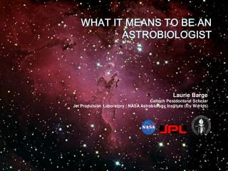 What it means to be an  astrobiologist