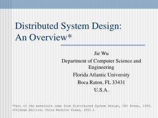Distributed System Design:  An Overview