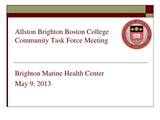 Allston Brighton Boston College Community Task Force Meeting