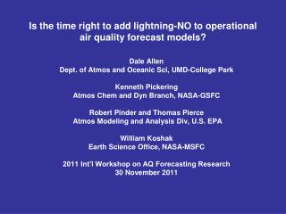 Is the time right to add lightning-NO to operational air quality forecast models?