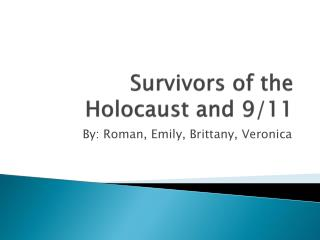 Survivors of the Holocaust and 9/11