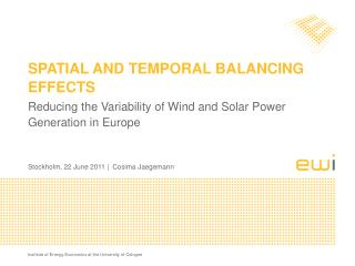 Spatial and temporal balancing effects