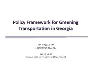 Policy Framework for Greening Transportation in  Georgia