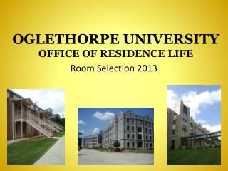 OGLETHORPE UNIVERSITY OFFICE OF RESIDENCE LIFE