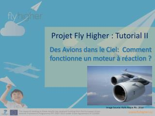 Projet Fly Higher : Tutorial II