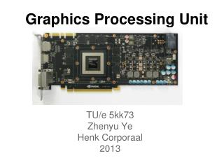 Graphics Processing Unit