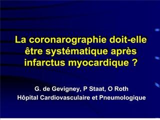 La coronarographie doit-elle