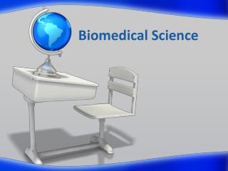 Biomedical Science
