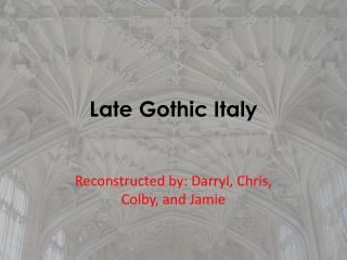 Late Gothic Italy