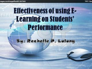 Effectiveness of using E-Learning on Students' Performance