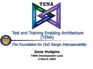 Test and Training Enabling Architecture (TENA)