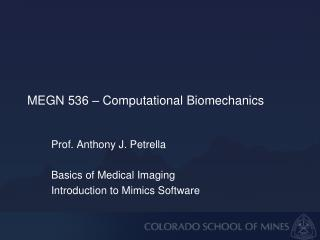 MEGN 536 – Computational Biomechanics