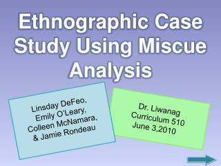 Ethnographic Case Study Using Miscue Analysis
