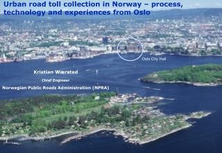 Urban road toll collection in Norway   process, technology and experiences from Oslo