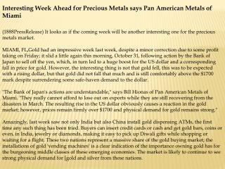 Interesting Week Ahead for Precious Metals says Pan American