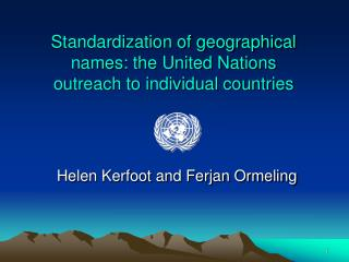 Standardization of geographical names: the United Nations outreach to individual countries