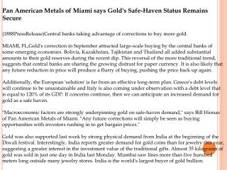Pan American Metals of Miami says Gold's Safe-Haven Status R