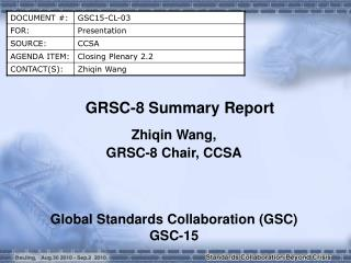 GRSC-8 Summary Report