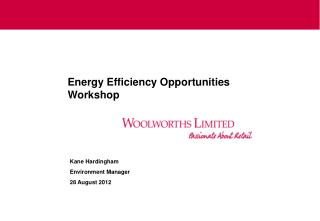 Energy Efficiency Opportunities Workshop