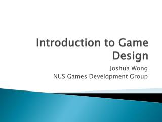 Introduction to Game Design