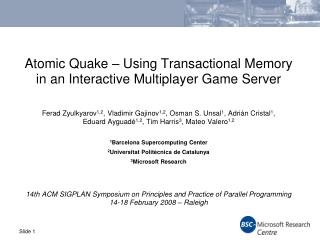 Atomic Quake – Using Transactional Memory in an Interactive Multiplayer Game Server