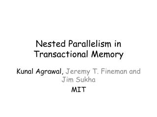 Nested Parallelism in Transactional Memory