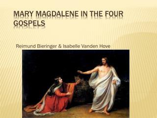Mary Magdalene in the Four Gospels