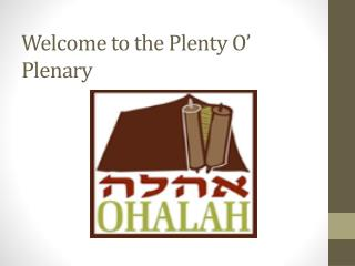 Welcome to the Plenty O' Plenary