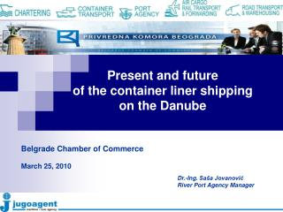 Present and future  of the container liner shipping  on the Danube