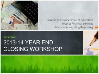 welcome 2013-14 YEAR END  CLOSING WORKSHOP