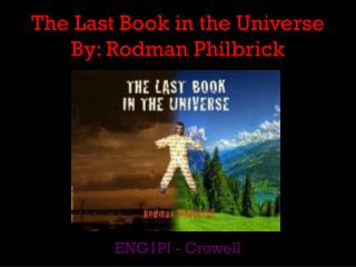 The Last Book in the Universe By: Rodman  Philbrick