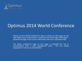 Optimus 2014 World Conference