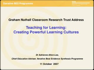 Graham Nuthall Classroom Research Trust Address  Teaching for Learning:  Creating Powerful Learning Cultures